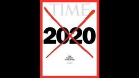 Revista 'Time' declara al 2020 como el peor año de la historia
