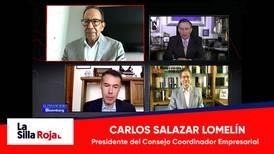 Para invertir, nos falta tranquilidad de no estar cambiando las reglas: Salazar Lomelín